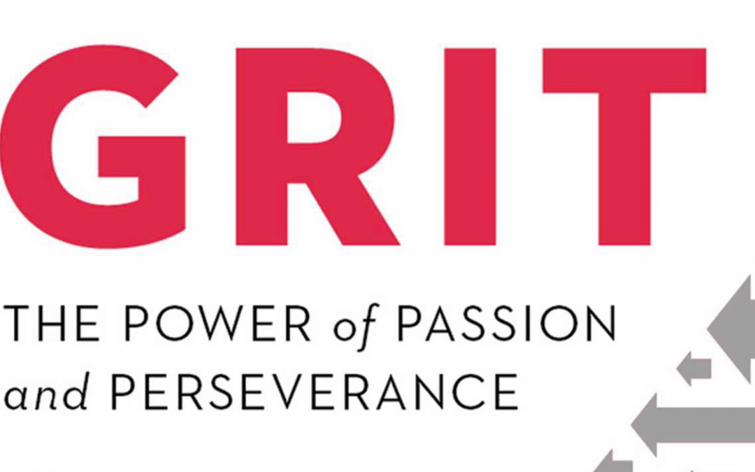 Grit. Today's Current New Next Big Thing in People Performance